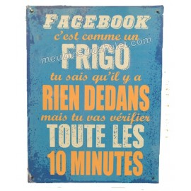 PLAQUE METAL HUMORISTIQUE FACEBOOK 15 x 20